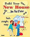 Build Your New House In No Time Book